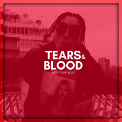 Tears & Blood